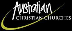 Australian Christian Churches House of Hope, Bellingen and Dorrigo Life Springs Dorrigo: exclude people who disagree with them.