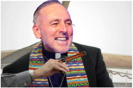 Brian Houston. The world's greatest money-loving, gay loving and cigar smoking Pentecostal pastor
