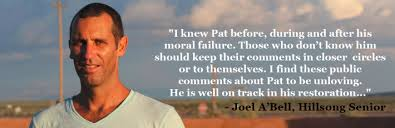 """""""Pastor"""" Joel A'Bell offering his sweet homilies about Pat and warning off """"the haters"""". Now with egg all over his face. """"I find these public comments about Pat to be unloving. He is well on track in his restoration"""". Oh dear Joel- so naive too. Pat Mesiti really pulled the wool over your eyes too."""