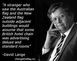 Former NZ Prime Minister in the late 1970s David Lange long deceased made this comment